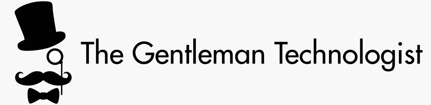 The Gentleman Technologist