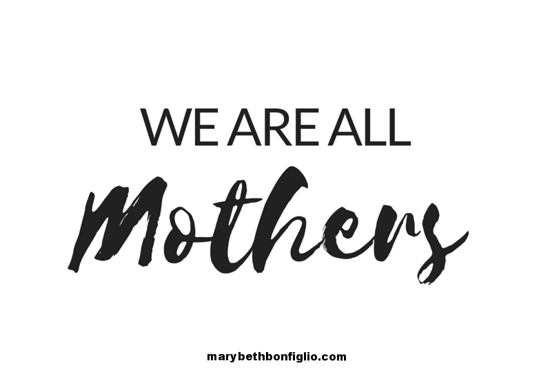WE AREALLMOTHERS.png