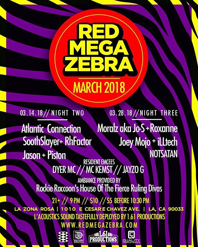 This Wednesday night the red maga zebra is coming back. There are going to be some very special guest this night. Come support the West Coast junglist movement. I you are fam and you want to come. I have juice for a few of you so holler.