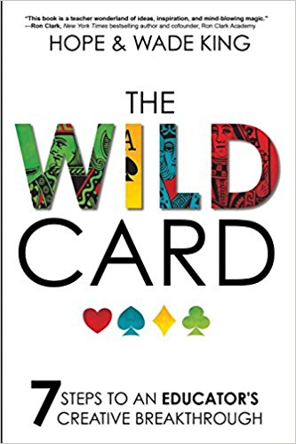 The Wild Card by Hope & Wade King