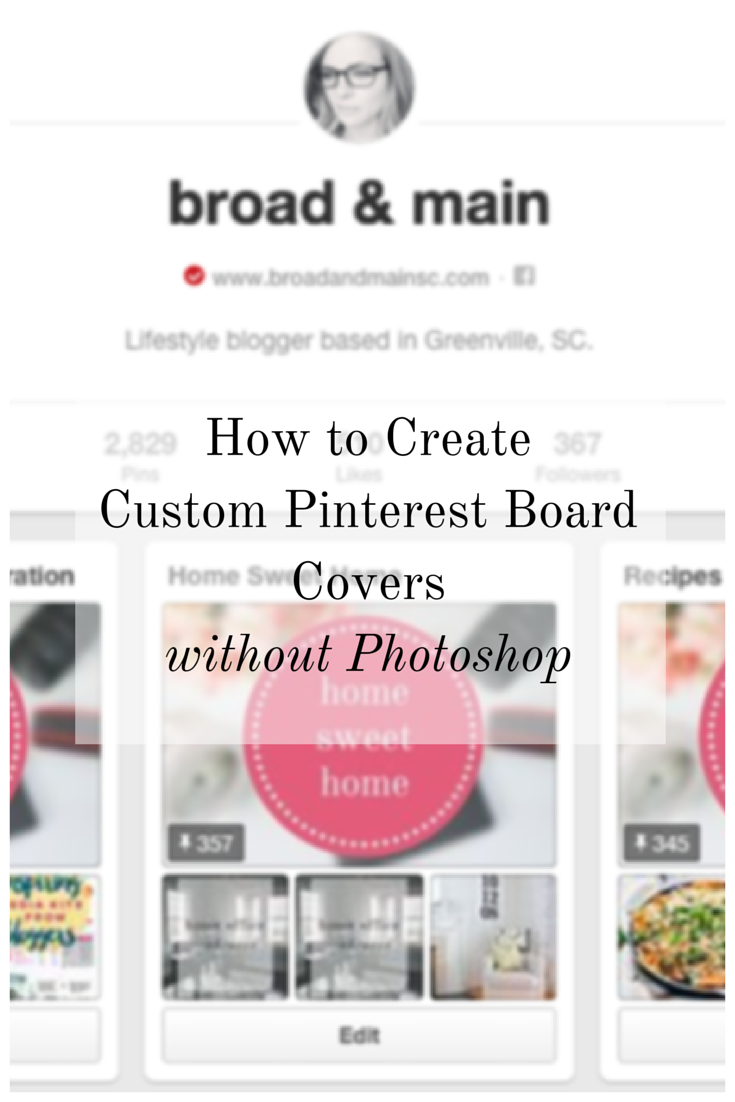 How to Create Custom Pinterest Board Covers | Step by Step Tutorial
