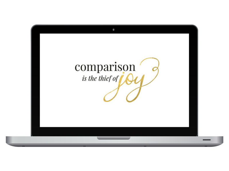 Comparison is the Thief of Joy - Free Desktop Wallpaper
