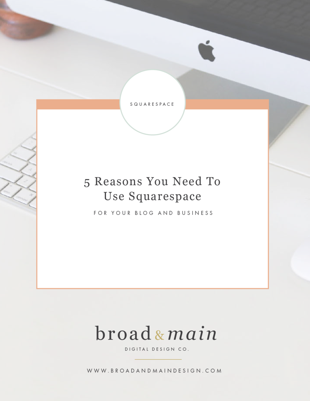5 Reasons you NEED to use Squarespace for your Blog + Business and a free Step by Step Guide for Getting Started