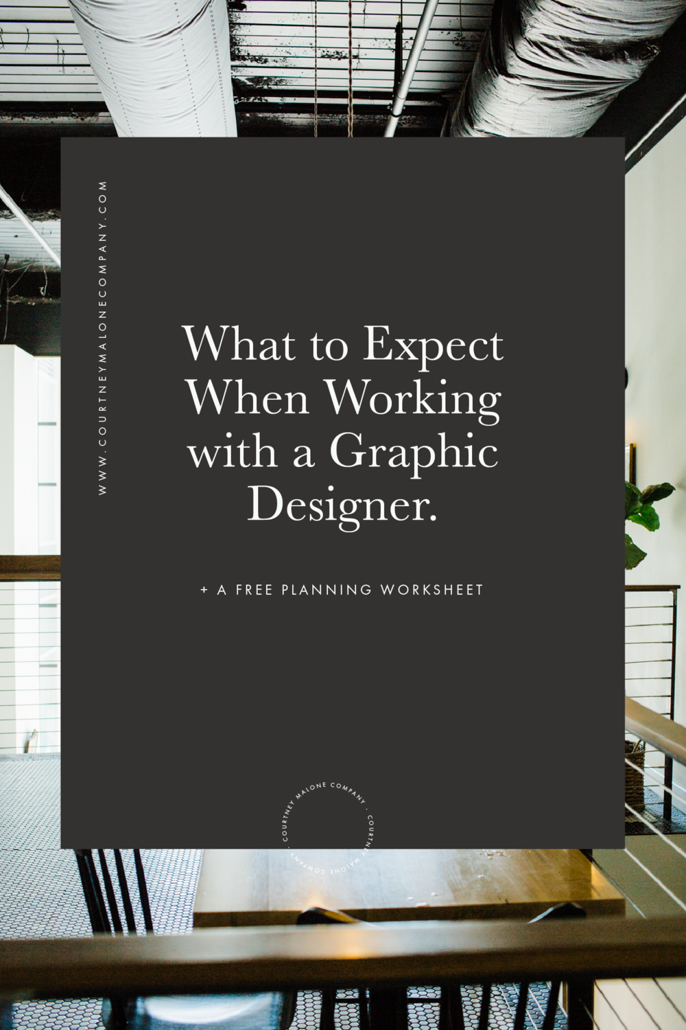 Demystifying The Design Process | What to expect when working with a graphic designer + a free pre-planning worksheet!