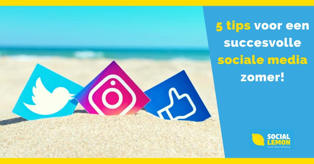5 tips voor een succesvolle sociale media zomer!.png