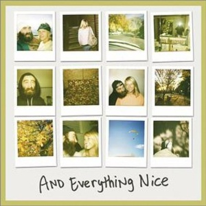 And Everything Nice [2009]