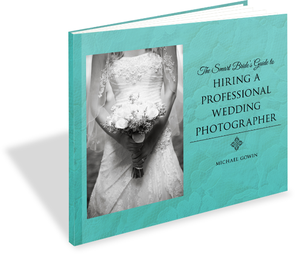 THE SMART BRIDE'S GUIDE TO HIRING A PROFESSIONAL WEDDING PHOTOGRAPHER -- EVERYTHING THING YOU NEED TO KNOW TO HIRE THE RIGHT PHOTOGRAPHER FOR YOUR WEDDING IN ONE HANDY AND HELPFUL GUIDE.