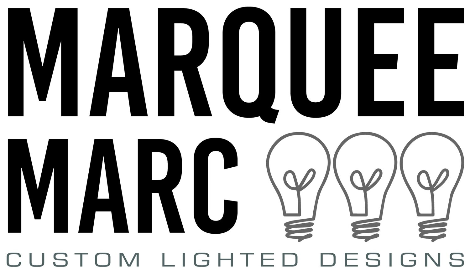 Marquee Marc - Custom Lighted Designs