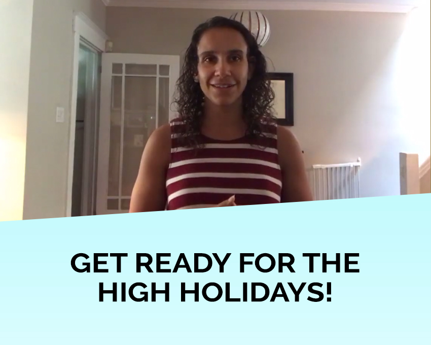 Get ready for the High Holidays with some of these helpful tips.