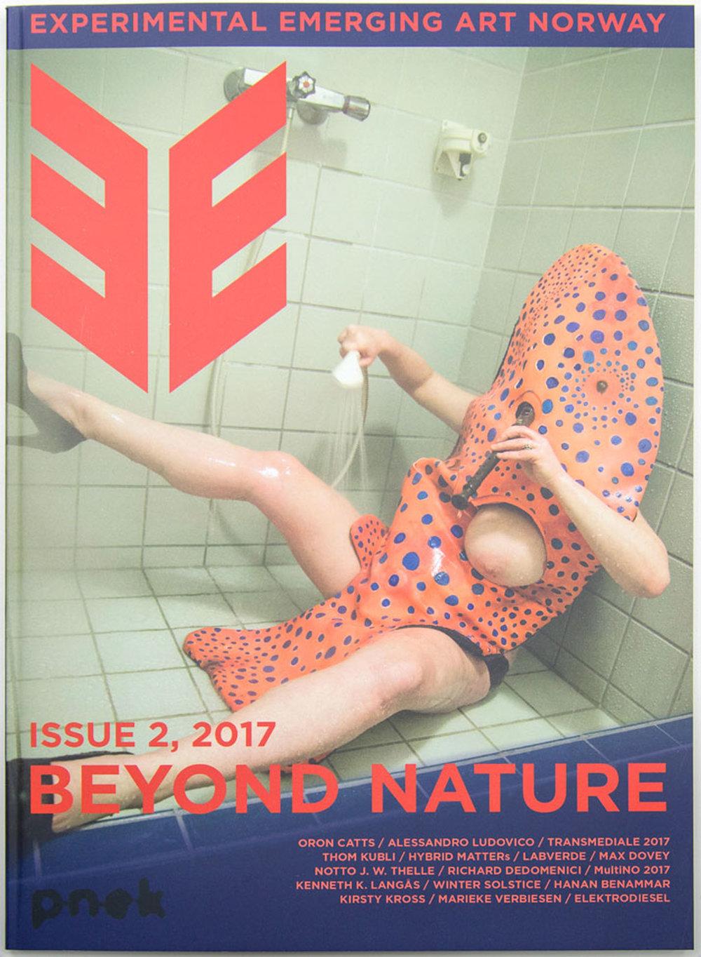 EE Experimental Emerging Art #2 : Beyond Nature  Stahl Stenslie, Zane Cerpina (eds.). PNEK, 2017. ISSN: 2464-448X  eejournal.no