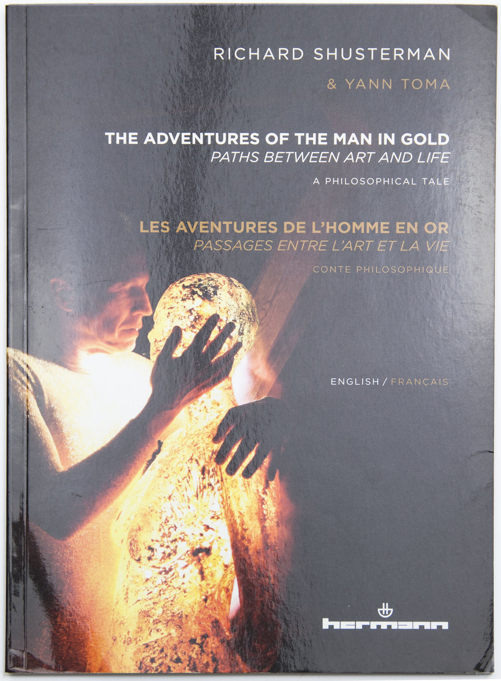 Design for The Adventures of The Man in Gold: Paths Between Art and Life by Richard Shusterman (2017)