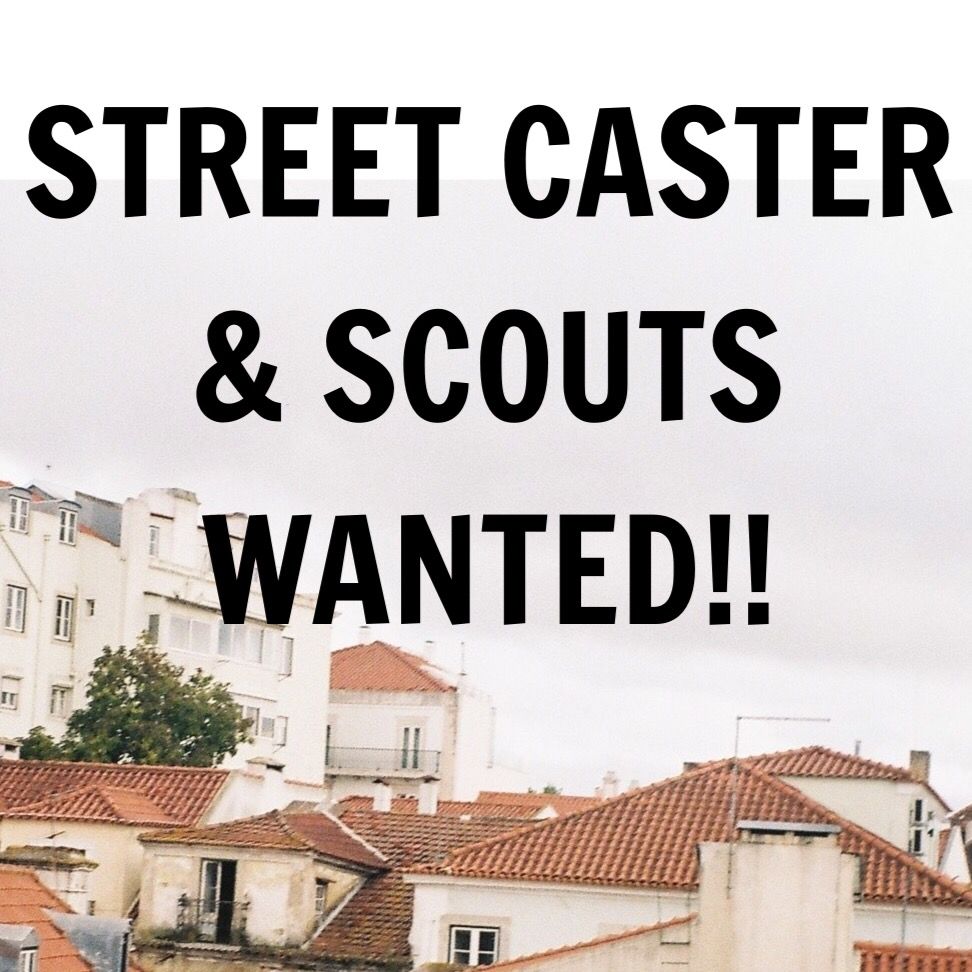 Looking for street caster or scout WANTED. The following is needed IG handle, examples of work or cv. Please tag a friend who would be interested. Please send name and number to  bardha.roadcast@gmail.com
