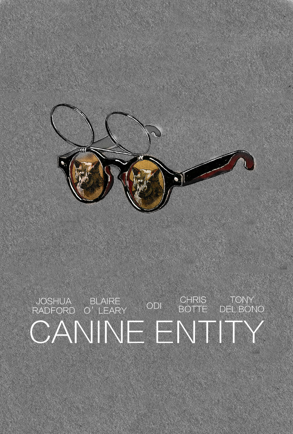 CANINE ENTITY - Starring Joshua Radford.Written by Sharon Levy and Tobias Belliard