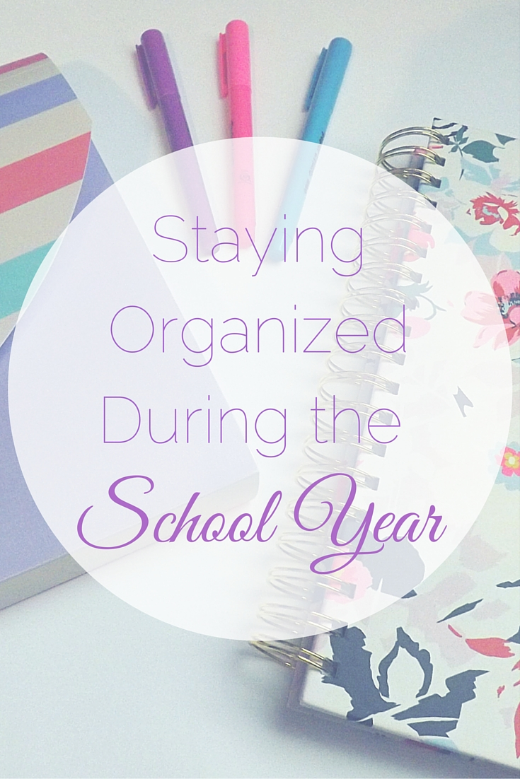 Staying Organized During the School Year | Tall Girl Meets World