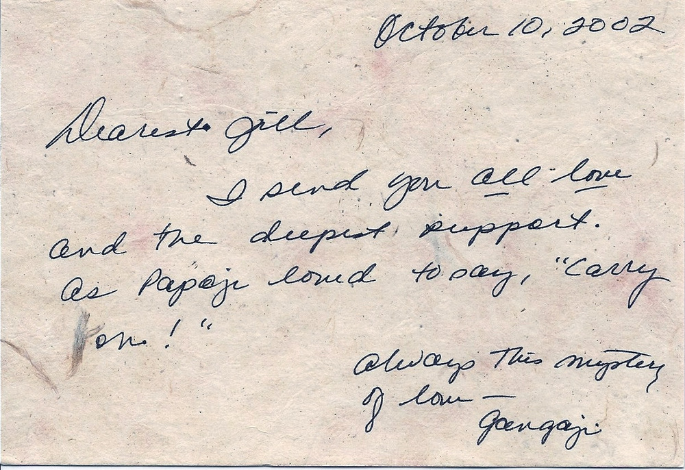 In October of 2002 Kosi was still known by her birth name. Her deep resonance and understanding of the teaching prompted her to write to Gangaji asking for her permission to offer satsang. The letter above is Gangaii's response.