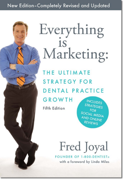 Everything is Marketing: One of the BEST books for dentists who own a practice...Learn what MARKETING is REALLY about.
