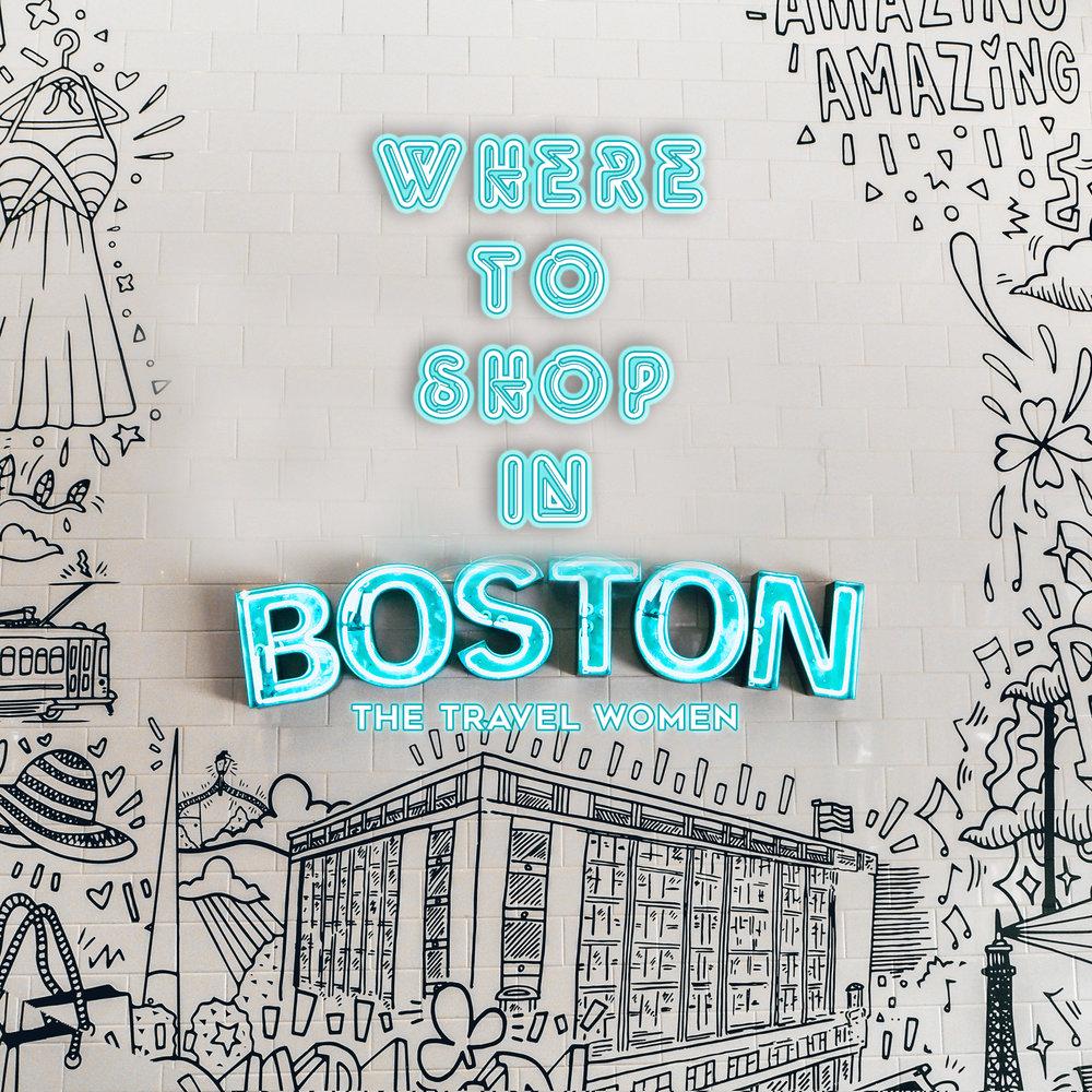 WHERE TO SHOP IN BOSTON