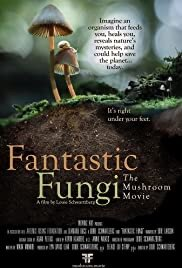 FANTASTIC FUNGI - Streaming Release