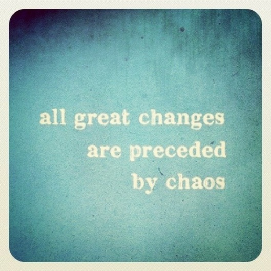 changes, chaos, Deepak Chopra, life