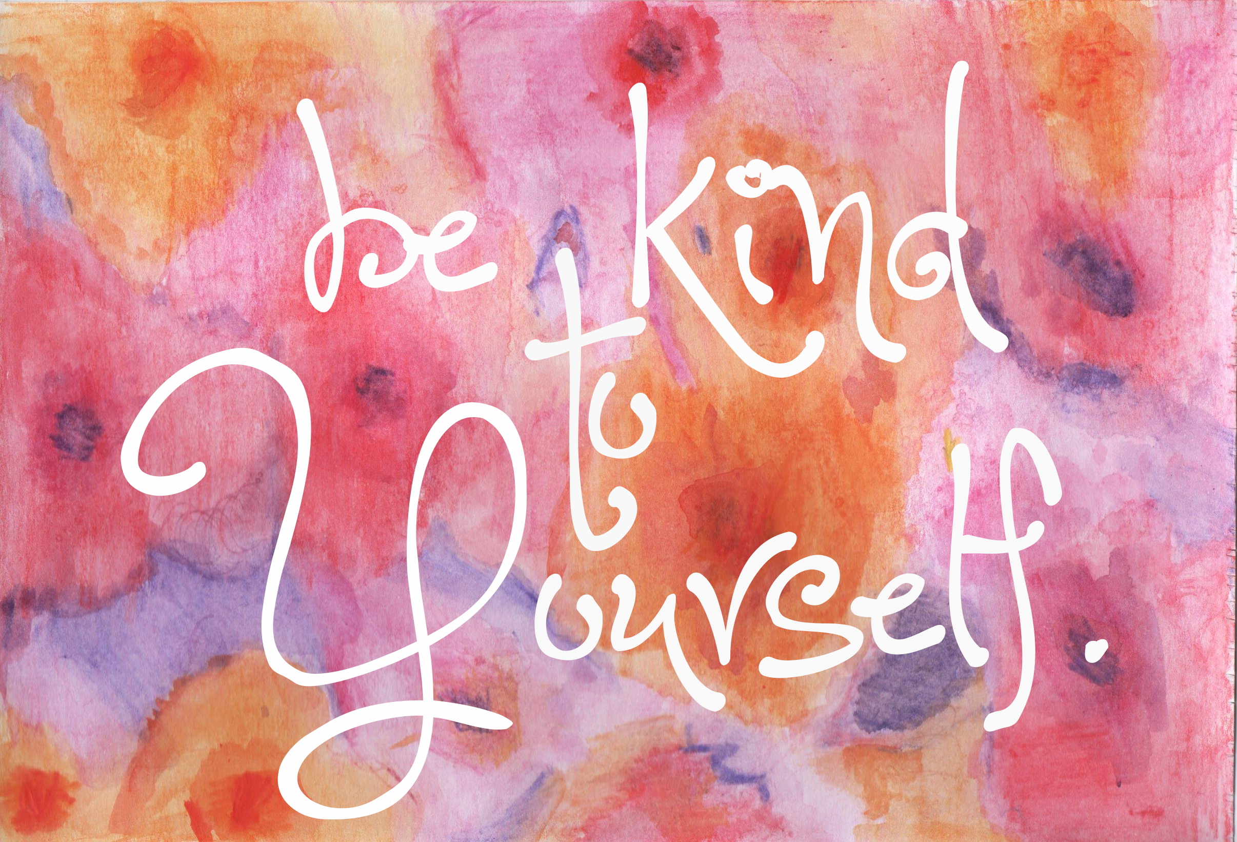 be kind, yourself, inspirational quote