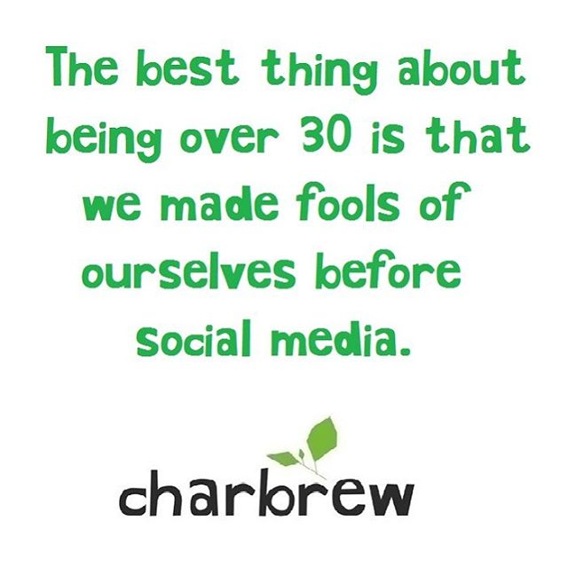 But then we also made fools of ourself after 🤔#old #fool #socialmedia #selfiequeen #charbrew #madeinnature #social