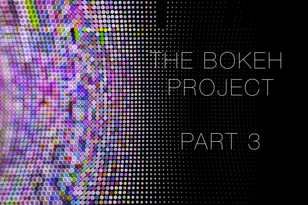The Bokeh Project Part 3