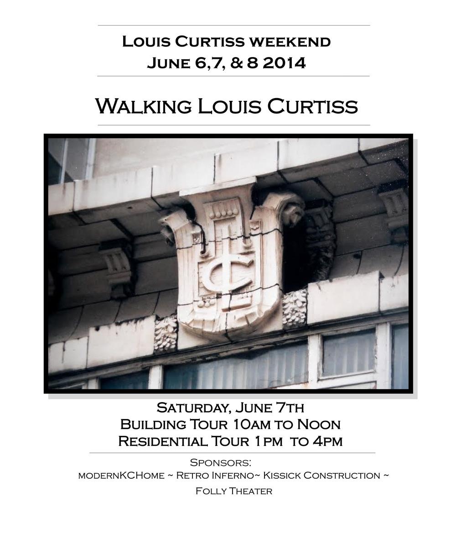 Louis Curtiss Weekend June 6,7 & 8, 2014