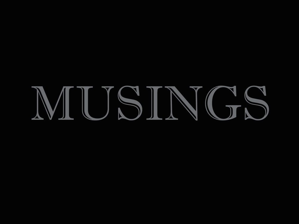 Black - Musings