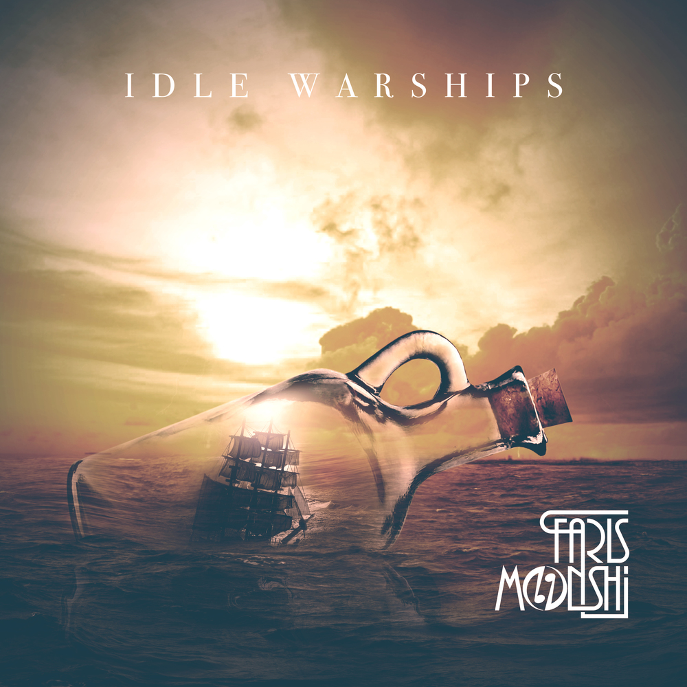 FARIS MONSHI-IDLE WARSHIP_COVER.jpg