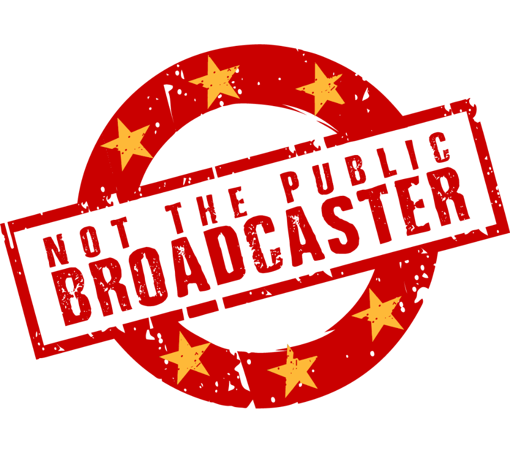 NOT THE PUBLIC BROADCASTER