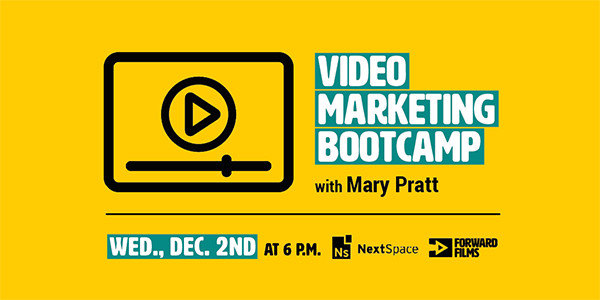 Need a crash course in video marketing? Head to our bootcamp Dec. 2nd.