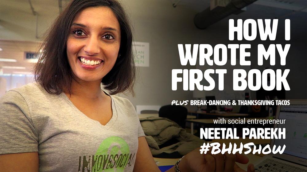 How to write a book with Neetal Parekh