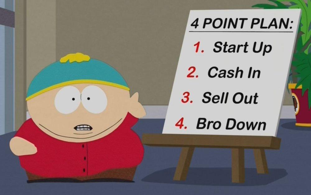 Cartman's plan. Thanks  South Park !