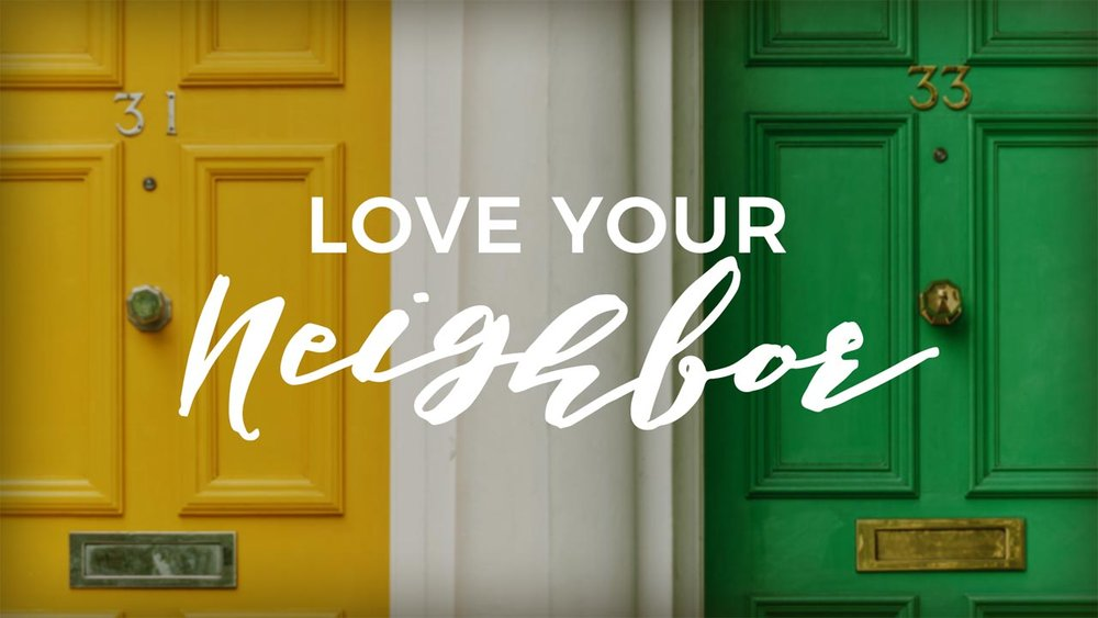 LoveYourNeighbor_720p.png