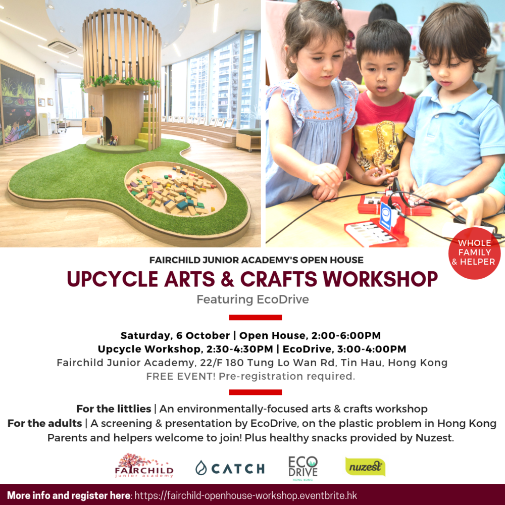 CATCH Fairchild Upcycle Arts and Crafts Workshop Featuring EcoDrive and Nuzest HK