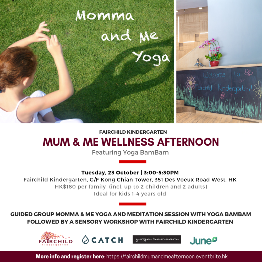 CATCH Fairchild Kindergarten Mum & Me Wellness Afternoon Yoga BamBam and JUNE Hong Kong