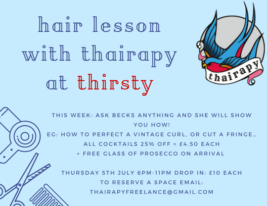 book thairapy for a group event - thairapy's vintage pop up salon. this is an interactive event, where people can participate after Becks has shown and answered any hair related questions. Tickets purchased before hand via thairapy or host venueimage: past event @ THIRSTY Cambridge