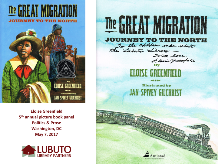 The Great Migration :Journey to the North  by Eloise Greenfield and Illustrated by Jan Spivey Gilchrist