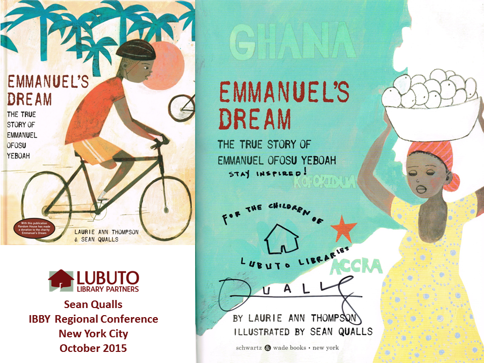 Emmanuel's Dream: The True Story of Emmanuel Ofosu Yeboah  by Laurie Ann Thompson and Illustrated by Sean Qualls