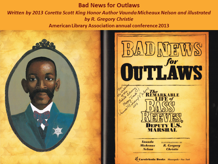 Bad News for Outlaws  by Gregory Christie