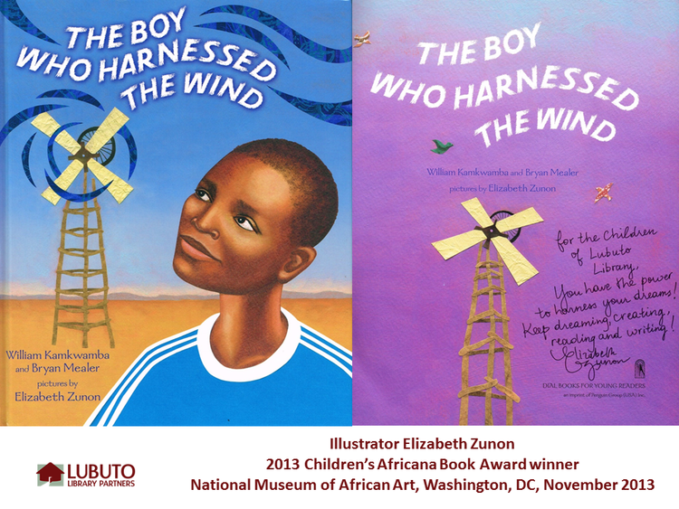 The Boy Who Harnessed the Wind  Illustrated by Elizabeth Zunon