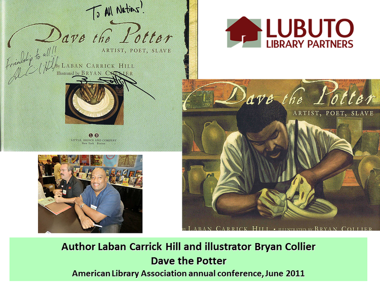 Dave the Potter  by Laban Carrick Hill and illustrated by Bryan Collier