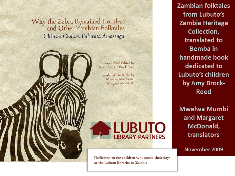 Why the Zebra Remained Hornless  compiled by Amy Brock-Reed