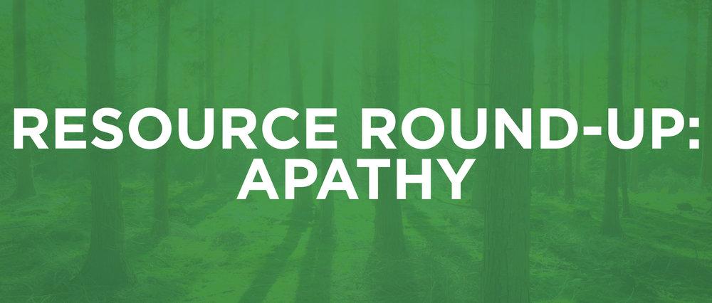 ResourceRoundup-1-Apathy_updated.jpg