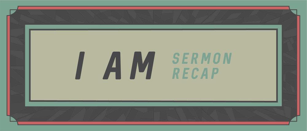 IAM_Sermon Recap_Template.jpg