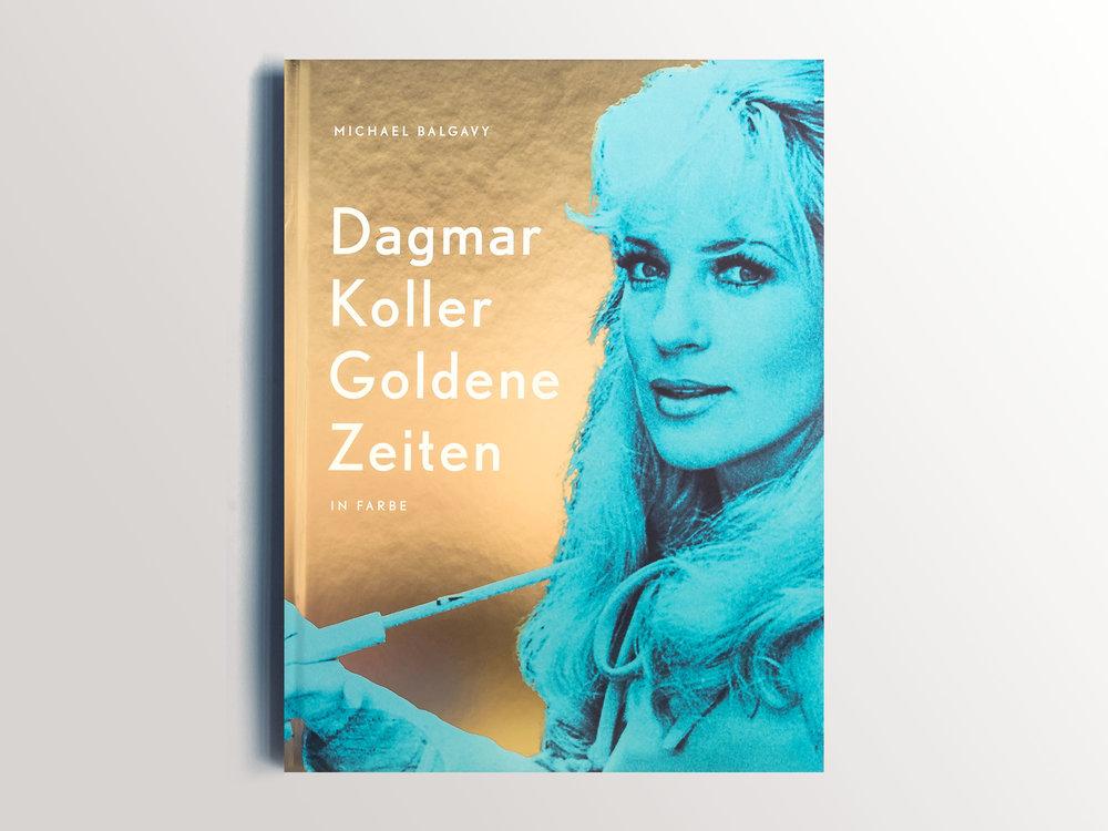 Dagmar-Koller-Goldene-Zeiten-Buchcover-Balgavy.jpg