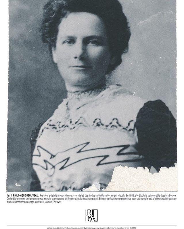 fig. 1 PHILOMÈNE BELLIVEAU. Première artiste femme acadienne ayant réalisé des études institutionnelles en arts visuels. En 1889, elle étudie la peinture et le dessin à Boston. On la décrit comme une personne très instruite et une artiste distinguée dans le dessin au pastel. Elle est particulièrement reconnue pour ses portraits et a d'ailleurs réalisé ceux de plusieurs membres du clergé, dont Père Camille Lefebvre.  Figure 1 est la première affiche d'une série prévue par L'IRIPAA qui a pour but de diffuser des parcelles de l'histoire de l'art acadien enfouie dans les archives.  #liripaa #artsenacadie #archivesacadiennes