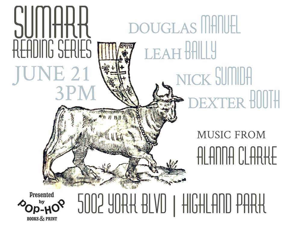 I'll be reading at the next Sumarr Reading Series event at Pop Hop books. Sunday June 21 at 3pm! Highland Park! With the insanely talented poets!  Here's the invite!