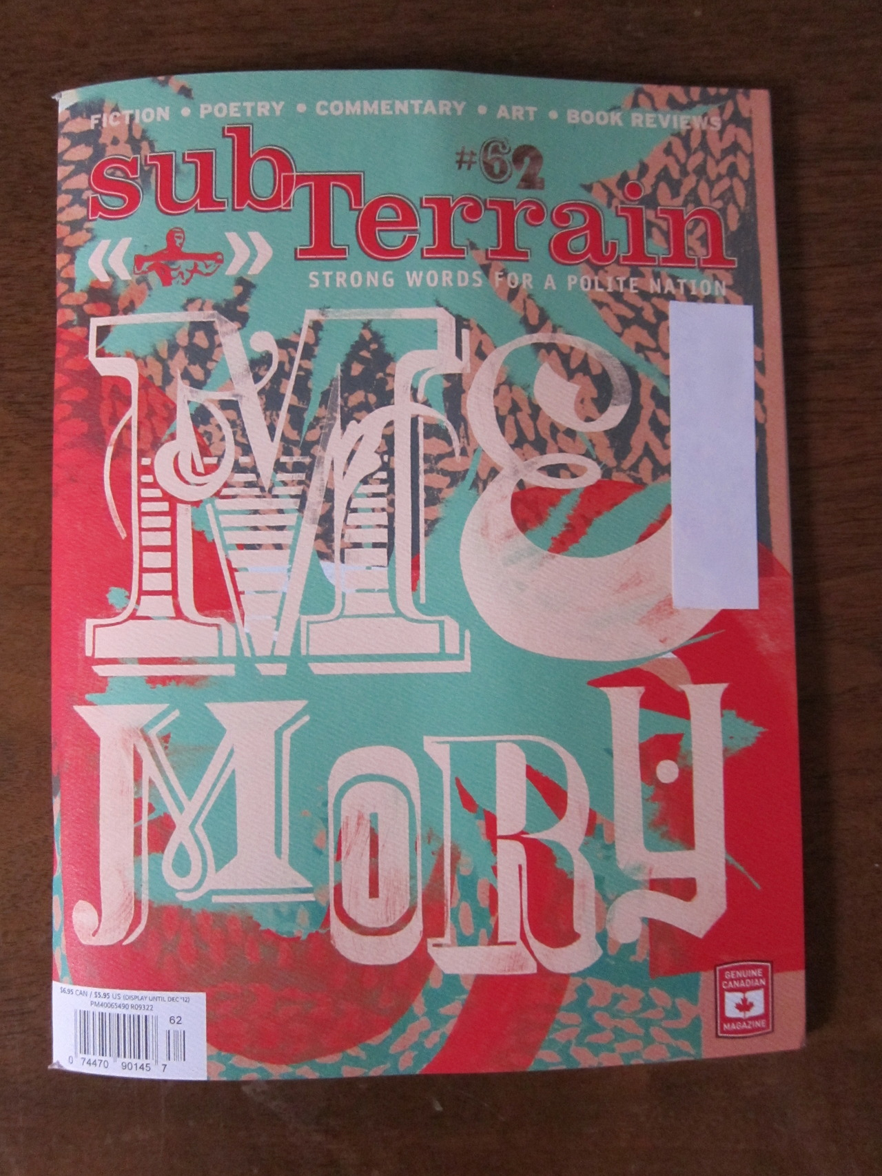 The wonderful people at the Canadian lit-mag SubTerrain (Strong Words for a Polite Nation) have just published my story  Spiritus Mundi  in their issue #62. Other awesome writers in this issue include poet Emily Davidson, reviewer Alex Leslie and novelist Michael Turner, author of the brilliant Pornographer's Poem.   Those of you in Canada can check the shelves of your local bookstore. BC people can buy it on the ferry! Big love to the Writers Festival and the good editors at subTerrain.