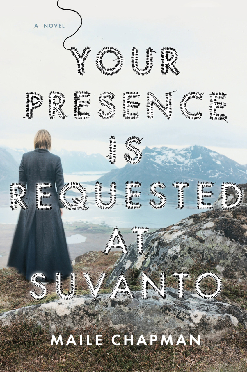 """Maile Chapman is the classiest lady in fiction. Her stunning first novel, """" Your Presence is Requested at Suvanto """" is the creepiest kind of gothic: it is medical, wintery dark and terrifying–and yet somehow the language is poetic and lovely, like Maile. Based on research conducted during a Fulbright year in Finland, Maile managed to sew the near-arctic landscape into every scene. The book is daunting in its scope, mirroring the Bacchae in its structure, and unflinchingly examining the complex (and sort of disgusting) world of women's medicine. The best part of this book is the suspense; the whole time you're thinking SOMETHING TERRIBLE IS GOING TO HAPPEN OH MY GOD> and then it does.  Buy this for your chilly auntie who secretly appreciates the bleak and beautiful."""